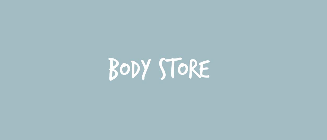 BODY-STORE